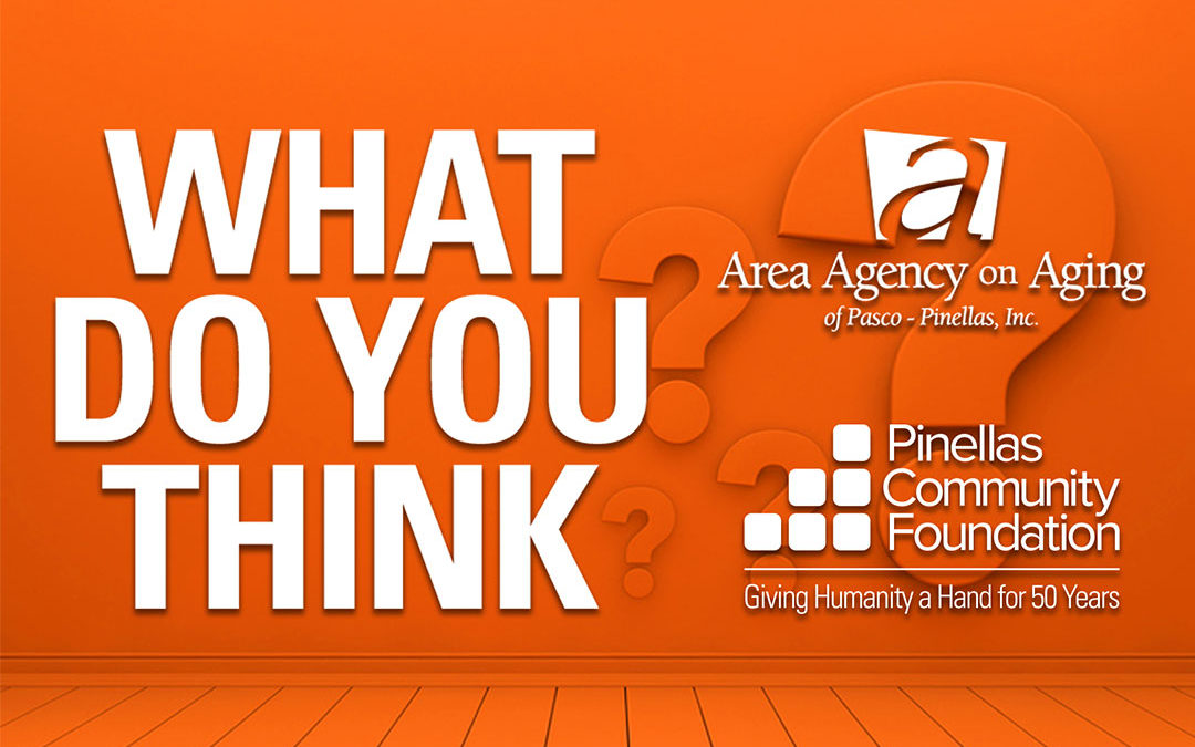 Pinellas Community Foundation and Area Agency on Aging of Pasco-Pinellas to Conduct Needs Assessment of Older Adults