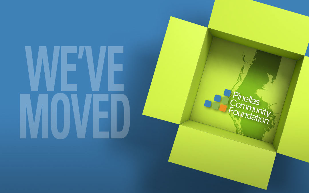 We've Moved text with Pinellas Community Foundation logo inside 3-D box.